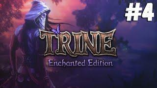 Мое расстройство личности ● Trine Enchanted Edition #4