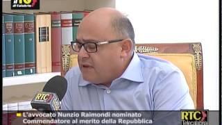 L'avvocato Nunzio Raimondi nominato Commendatore al merito della Repubblica RTC TELECALABRIA