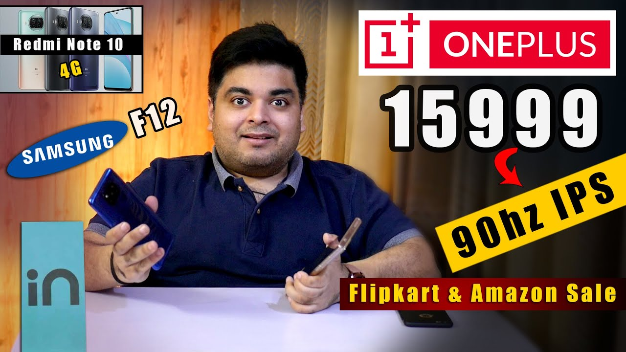 Rs.15,999 OnePlus 90hz IPS  | Samsung F12 Budget Phone | Redmi Note 10 4G | Micromax IN Details