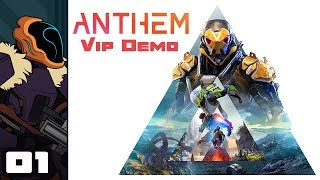 Let's Play Anthem [VIP Demo] - PC Gameplay Part 1 - Tentatively Enthusiastic