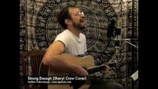 Strong Enough (Sheryl Crow Cover)