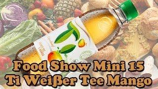Food Show Mini 15 - Ti Weißer Tee Mango