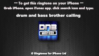 Drum and Bass Brother Calling Ringtone