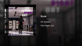 03 GREEDO - RUDE [PROD.BY JOOGFTR, RON-RON & BEATBOY]