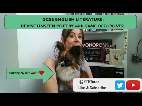 Revise GCSE English Literature -  Unseen Poetry - with Game of Thrones!