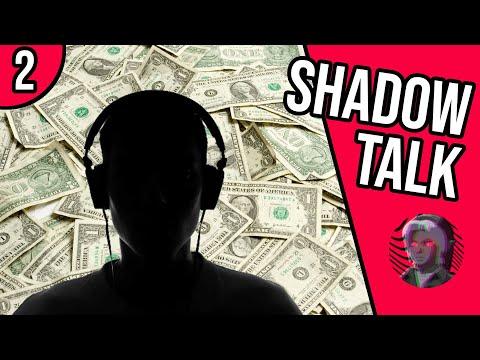 ShadowTalk Podcast #2
