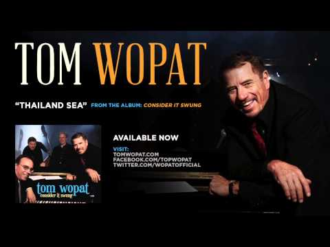 Tom Wopat  - Thailand Sea