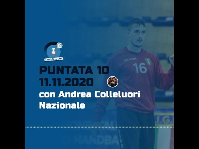 HandballTalk - Puntata 10: con Andrea Colleluori
