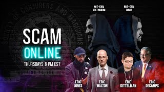 SCAM Online, Ep. 16: The Culling of the Erics