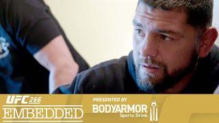 UFC 266 Embedded: Vlog Series - Episode 3