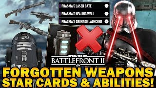 FORGOTTEN WEAPONS, STAR CARDS & ABILITIES! Star Wars Battlefront 2