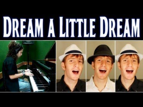 Dream a Little Dream of Me - barbershop & piano