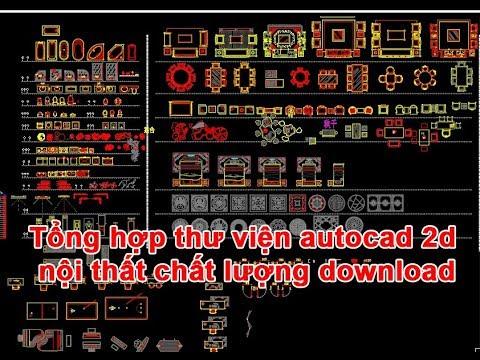 Tổng hợp thư viện autocad 2d nội thất chất lượng download