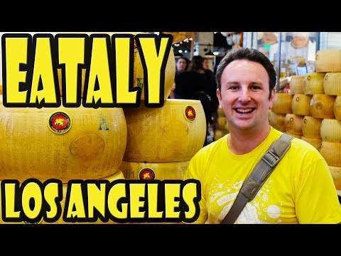 Inside Eataly Los Angeles' Grand Opening