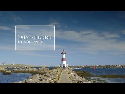 SAINT-PIERRE, en quête d'avenir (2017) [SAINT-PIERRE-ET-MIQUELON]