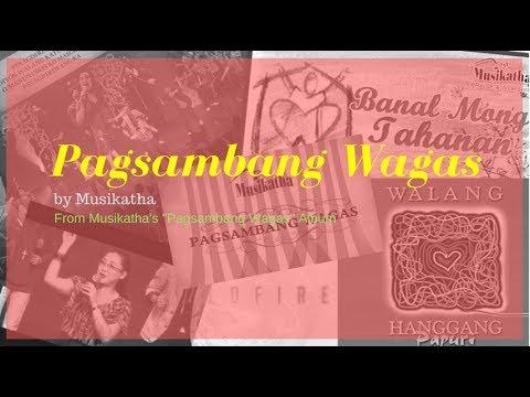 Pagsambang Wagas - Musikatha (Lyric Video)