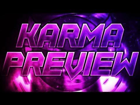 [Preview] ''KaRmA'' by Sagascius & More | Geometry Dash