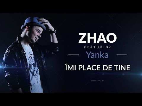 ZHAO– Imi Place De Tine (feat. Yanka)