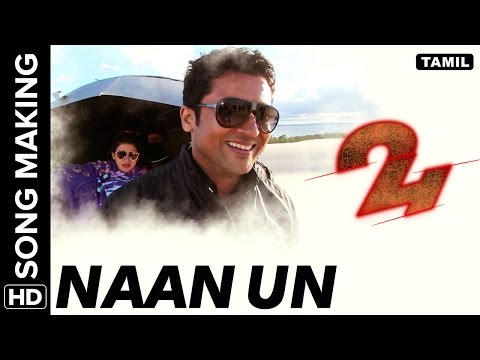 Naan Un | Making of the Song | 24 Tamil Movie