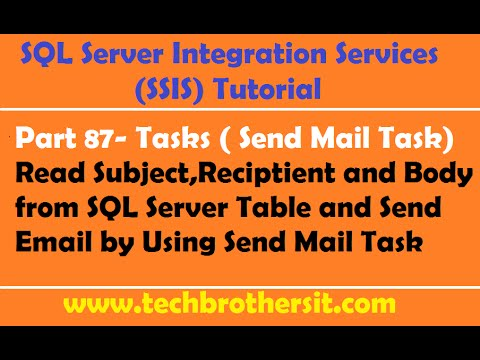SSIS Tutorial Part 87-Read Email Info from SQL Server Table & Send Email by using Send Mail Task
