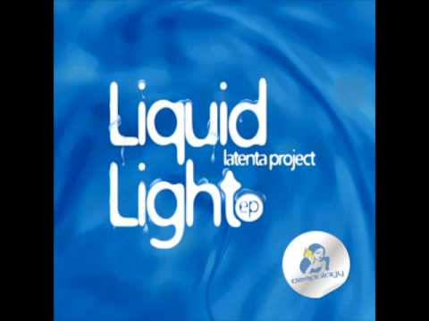 Deepology Latenta Project - Liquid Light EP