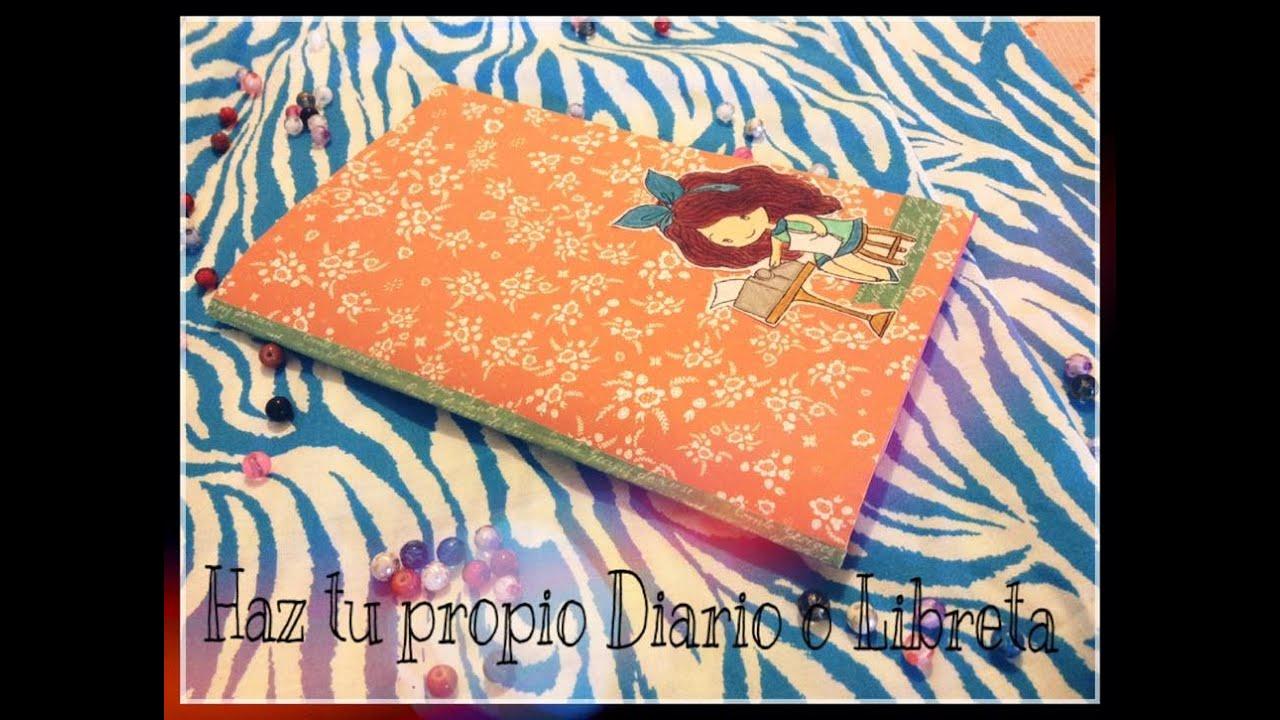 Tutorial como hacer tu propio diario libreta for Como hacer tu propio astringente herbal
