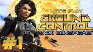 Let's Play Ground Control: Dark Conspiracy Ep. 1