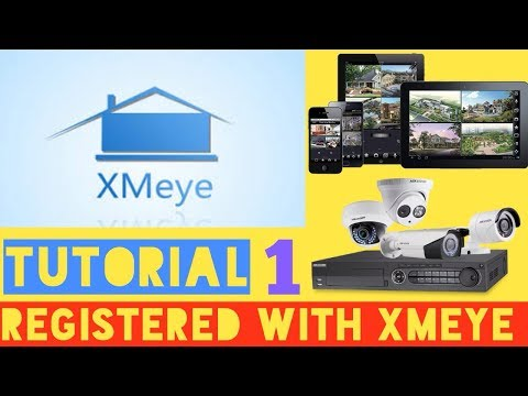 basic-concept-&-registration-with-xmeye-step-by-step..