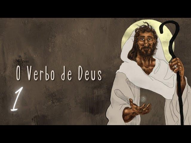 Edson Nunes Jr | O Verbo se fez carne - O Verbo de Deus 1 de 7