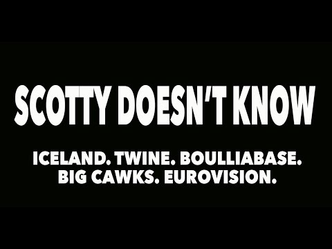 Scotty Doesn't Know • Episode 1