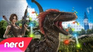 ark survival of the fittest song   fit for survival   nerdout