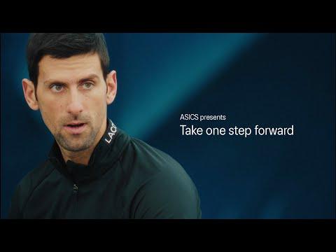 ASICS Tennis | Take One Step Forward | Novak Djokovic