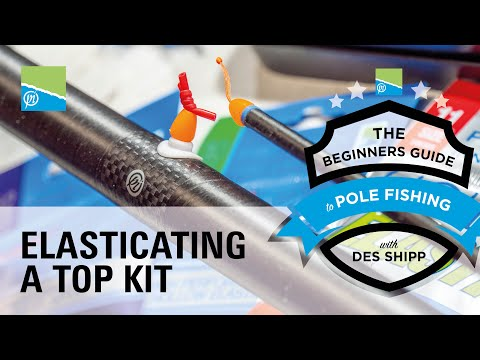 How To Elasticate A Pole | The Beginners Guide To Pole Fishing With Des Shipp
