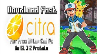 Download Fastest Citra For 32 Bit 100% Working In PC!(2018/2019)