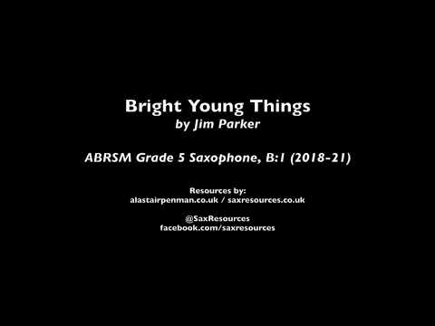 Bright Young Things by Jim Parker (ABRSM Grade 5 Saxophone)