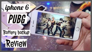 iphone 6 Pubg experience | iphone 6 battery life