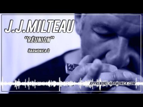 Réunion - J J Milteau - Olivier Ker Ourio - A vous de jouer la partie diatonique