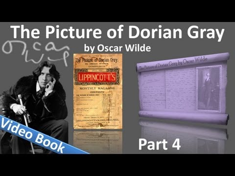 Part 4 - The Picture of Dorian Gray Audiobook by Oscar Wilde (Chs 15-20)