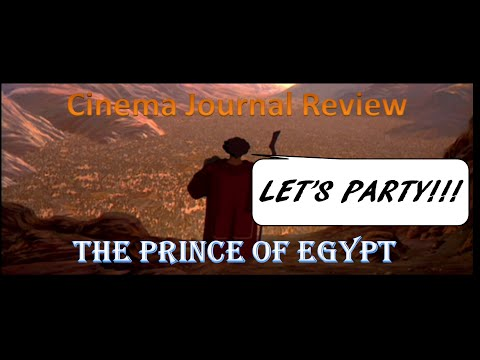 Cinema Journal Review Episode 7: The Prince of Egypt