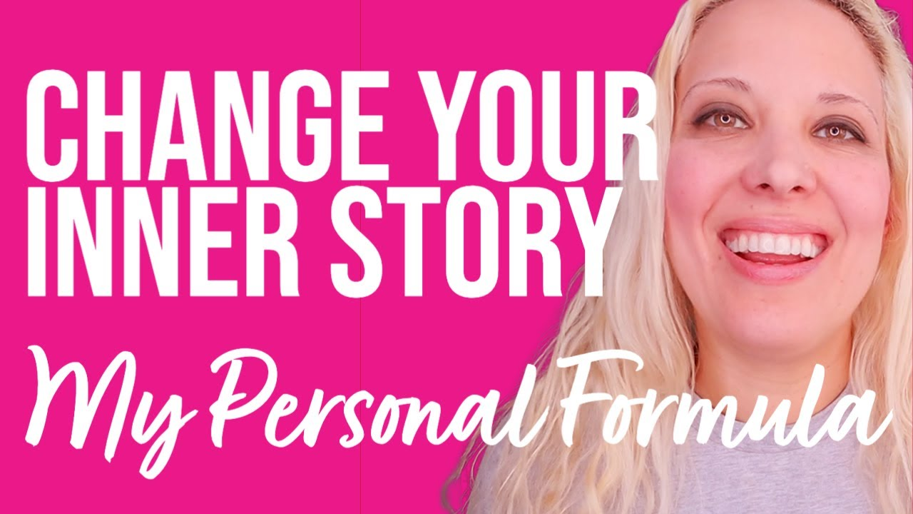 Change Your Inner Story | My Personal Formula Revealed | Veronica Isles | Law of Attraction