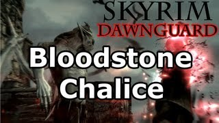 Skyrim: The Bloodstone Chalice Quest - Vampire Lord (Dawnguard DLC Walkthrough)