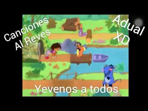 Canción de Dora la exploradora al revés