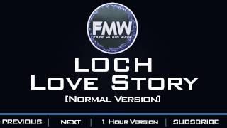 LOCH - Love Story