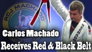 Carlos Machado receives Red & Black Belt