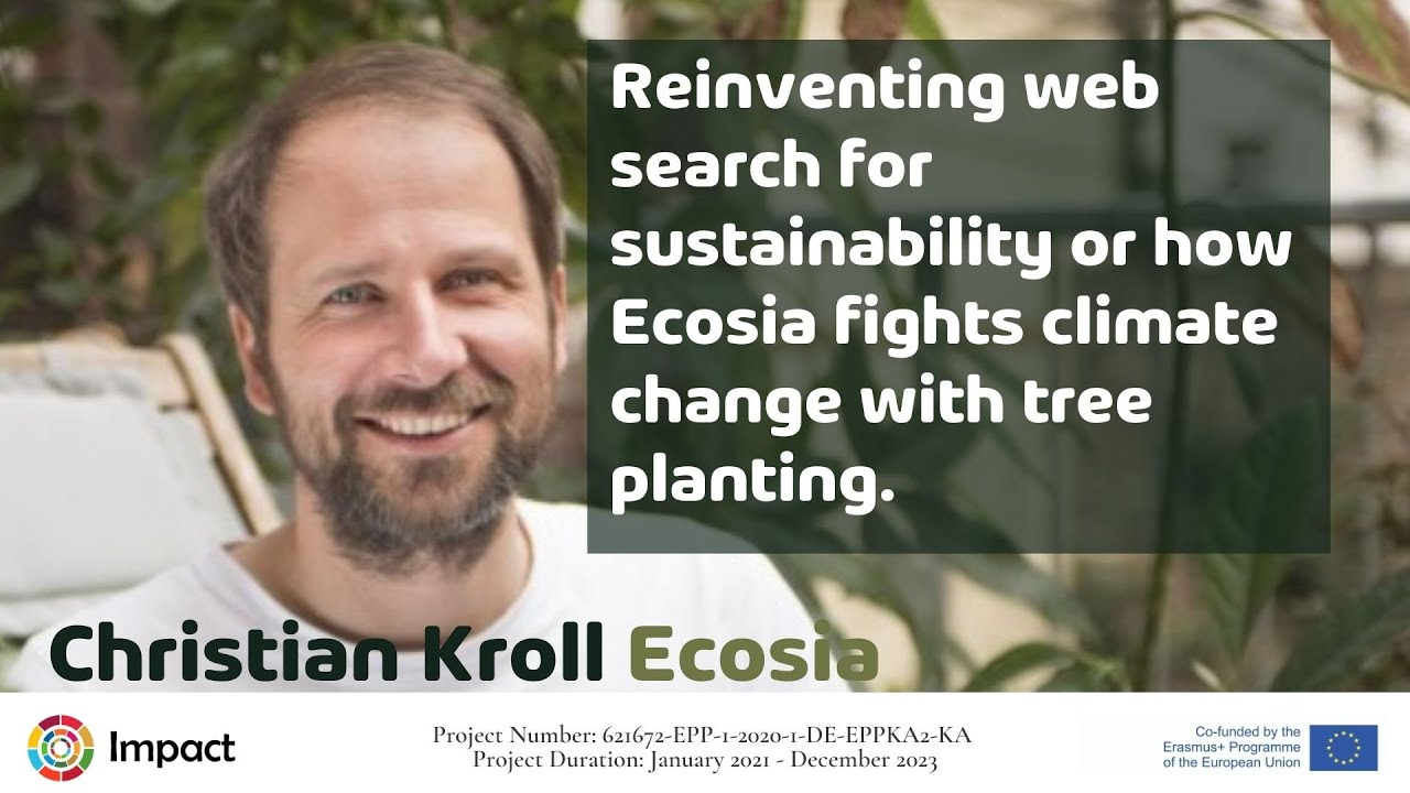 Reinventing web search for sustainability or how Ecosia fights climate change with tree planting