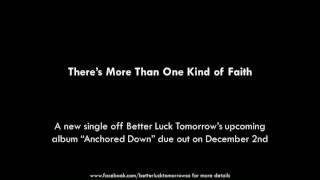 Video There's More Than One Kind of Faith - Better Luck Tomorrow download MP3, 3GP, MP4, WEBM, AVI, FLV Juni 2017