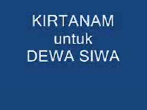 Agama Hindu Kirtanam untuk DEWA SIWA (lagu ke 1)