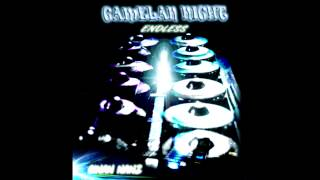Ginan Nanz - Gamelan Night (Endless Version)