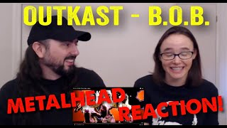 B.O.B. - OutKast (REACTION! by metalheads)