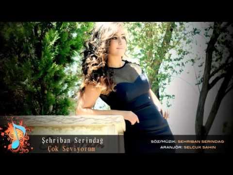 Şehriban Serindağ -  Çok Seviyorum ( Single)